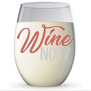 Other - Wine Not? Wine Glass